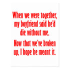 My girlfriend said she'd die without me postcard