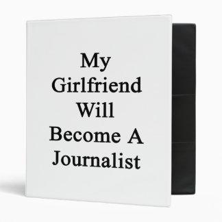 My Girlfriend Will Become A Journalist Binders