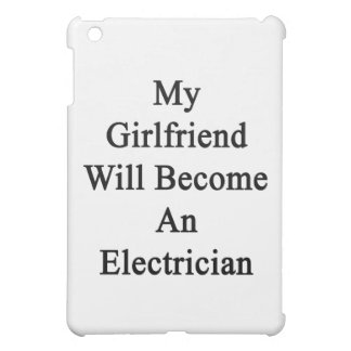 My Girlfriend Will Become An Electrician Cover For The iPad Mini