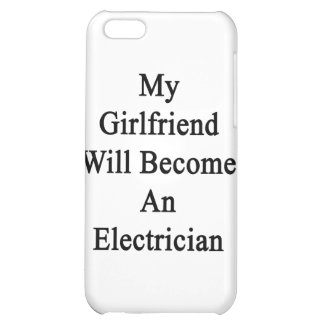 My Girlfriend Will Become An Electrician iPhone 5C Cases