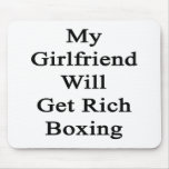 My Girlfriend Will Get Rich Boxing Mousepad