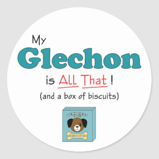 My Glechon is All That! Classic Round Sticker