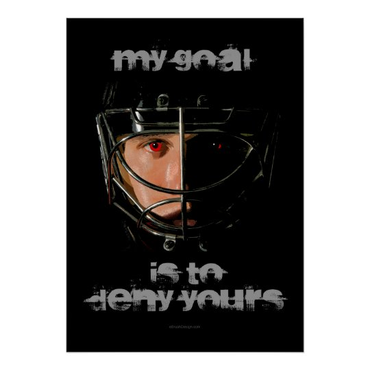 My Goal (Hockey Goalie) Poster