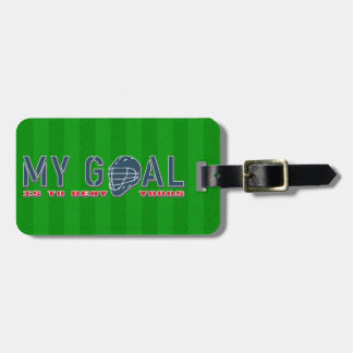 My Goal Lacrosse Goalie Quote Luggage Tag