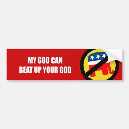My god can beat up your god bumper sticker