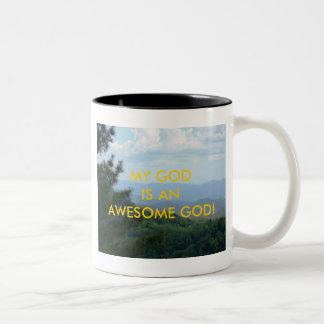 MY GOD IS AN AWESOME GOD! COFFEE MUG