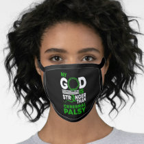 My God Is Stronger Than Cerebral Palsy Awareness Face Mask