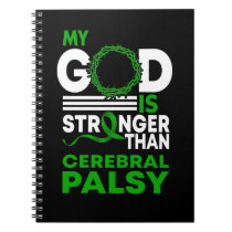 My God Is Stronger Than Cerebral Palsy Awareness Notebook