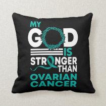 My God Is Stronger Than Ovarian Cancer Awareness Throw Pillow