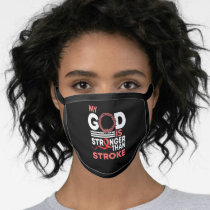 My God Is Stronger Than Stroke Awareness Ribbon Face Mask