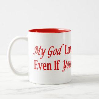 My God Loves You Two-Tone Coffee Mug