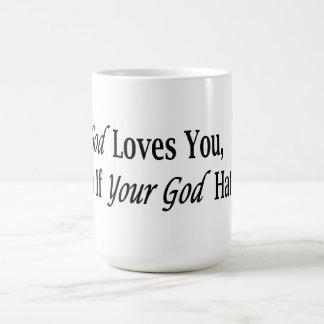 My God Loves You Classic White Coffee Mug