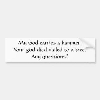 My God/Your God Black on White Bumper Sticker