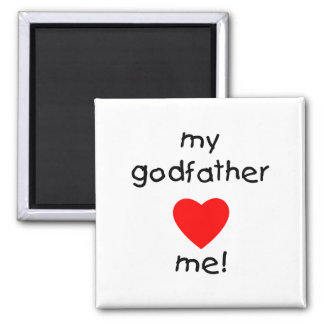 My Godfather Loves Me 2 Inch Square Magnet