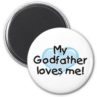 My Godfather loves me (blue) Magnet