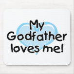 My Godfather loves me (blue) Mouse Pads
