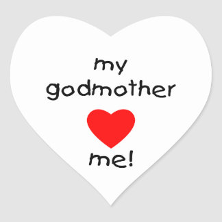 My Godmother Loves Me Heart Sticker