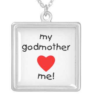 My Godmother Loves Me Silver Plated Necklace