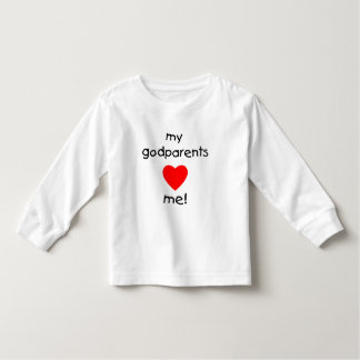 My Godparents Love Me Toddler T-shirt