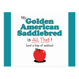 My Golden American Saddlebred is All That! Postcard