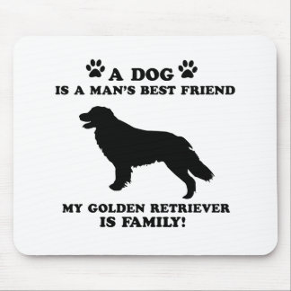 My GOLDEN retriever family, your dog just a best f Mouse Pad