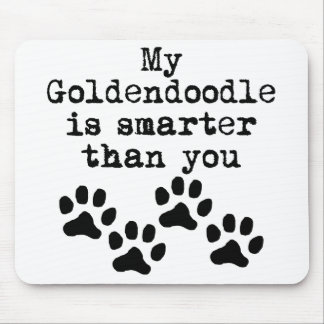 My Goldendoodle Is Smarter Than You Mouse Pad