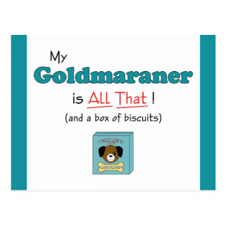 My Goldmaraner is All That! Postcard