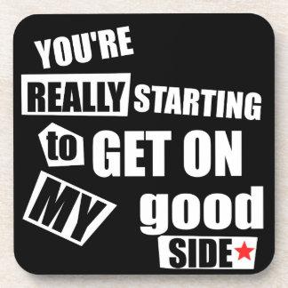 My Good Side Coaster
