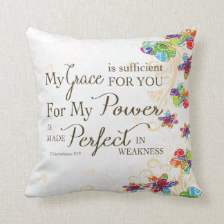 My Grace is Sufficient For You Pillows