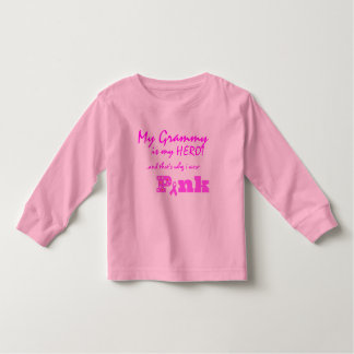 My Grammy is my hero, that's why I wear PINK Toddler T-shirt