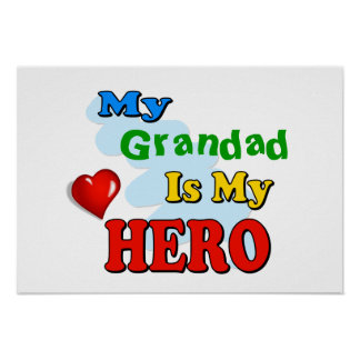 My Grandad Is My Hero – Insert your own name Poster