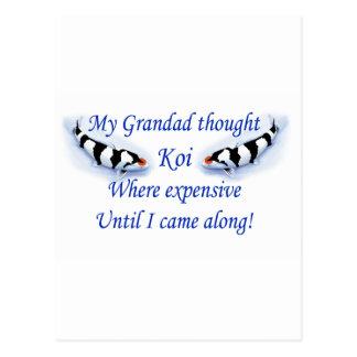 My Grandad thought Koi where expensive Postcard