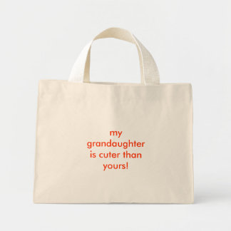 my grandaughter  is cuter than yours! tote bag