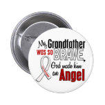 My Grandfather Is An Angel Lung Cancer Buttons