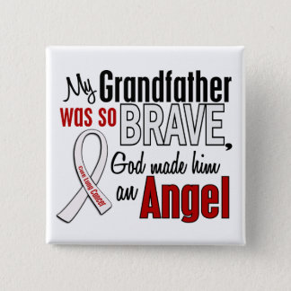 My Grandfather Is An Angel Lung Cancer Pinback Button