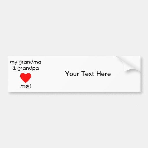 my grandma & grandpa love me car bumper sticker