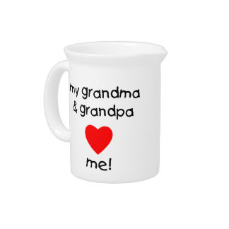 my grandma & grandpa love me pitcher