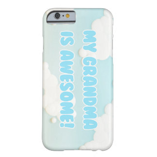 My Grandma is Awesome Barely There iPhone 6 Case