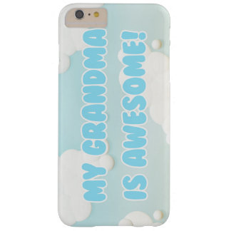 My Grandma is Awesome Barely There iPhone 6 Plus Case
