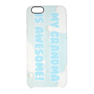 My Grandma is Awesome Clear iPhone 6/6S Case