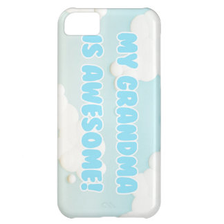 My Grandma is Awesome Cover For iPhone 5C