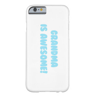 My Grandma is Awesome in Blue Barely There iPhone 6 Case