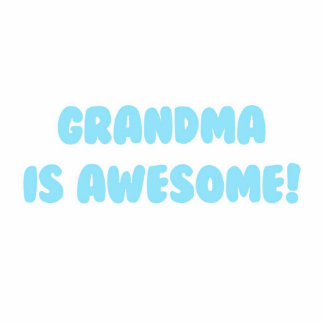 My Grandma is Awesome in Blue Cutout