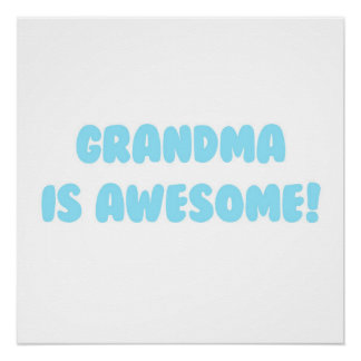 My Grandma is Awesome in Blue Poster