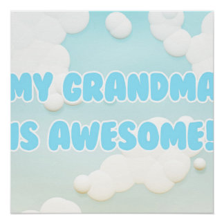 My Grandma is Awesome Poster