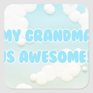 My Grandma is Awesome Square Sticker