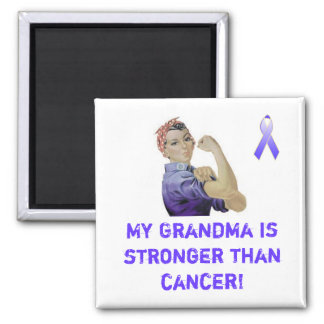 My Grandma is stronger than cancer! 2 Inch Square Magnet
