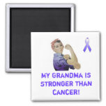 My Grandma is stronger than cancer! Fridge Magnets