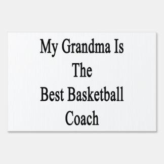My Grandma Is The Best Basketball Coach Yard Sign