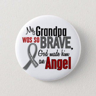 My Grandpa Is An Angel 1 Brain Cancer Pinback Button